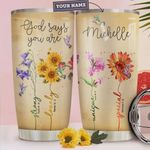 Flower Hummingbird Faith Personalized Tumbler Cup God Say You Are Stainless Steel Vacuum Insulated Tumbler 20 Oz Great Gifts For Birthday Christmas Thanksgiving Coffee/ Tea Tumbler With Lid