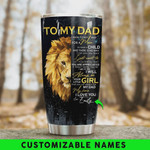 Personalized Lion To My Dad From Daughter Tumbler Cup No Way I Can Pay You Back Stainless Steel Tumbler, Tumbler Cups For Coffee/Tea, Great Customized Gifts For Birthday Christmas Father's Day