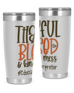 Educational Interpreter, Thankful Blessed Stainless Steel Tumbler, Tumbler Cups For Coffee/Tea