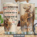Deer Couple To My Husband Personalized Tumbler Cup, Look Right Beside You I Will Be There, Stainless Steel Vacuum Insulated Tumbler 20 Oz, Best Gifts For Husband On Birthday, Valentine, Anniversary