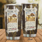 Dinosaur Missing Pet Tyrannosaurus Tumbler Cup Stainless Steel Tumbler, Tumbler Cups For Coffee/Tea, Great Customized Gifts For Birthday Christmas Perfect Gifts For Dinosaur Lovers