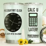 Personalized Accountant Clock I'll Sleep After Tax Season Stainless Steel Tumbler, Tumbler Cups For Coffee/Tea, Great Customized Gifts For Birthday Christmas Thanksgiving