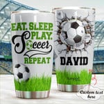Personalized Eat Sleep Play Soccer Repeat Stainless Steel Tumbler, Tumbler Cups For Coffee/Tea, Great Customized Gifts For Birthday Anniversary