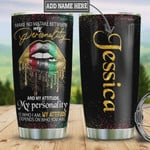 Personalized Black Women Tumbler Cups, My Attitude Depends On Who You Are, Sexy Lips, Black Stainless Steel Vacuum Insulated Tumbler 20 Oz, Great Gifts For Birthday Christmas, Perfect Gifts For Girls
