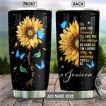 Personalized Butterflies And Sunflowers Tumbler You Are My Sunshine Tumbler I'll Love You Forever Tumbler Gifts For Mom 20 Oz Sports Bottle Stainless Steel Vacuum Insulated Tumbler
