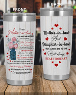 Personalized Family To My Mother-In-Law, Mother-In-Law And Daughter-In-Law Not Always Eye To Eye But Always Herat To Heart Stainless Steel Tumbler, Tumbler Cups For Coffee/Tea