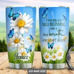 Personalized Blue Butterfly Daisy Quote Tumbler Cup Every Day Is A New Beginning Stainless Steel Vacuum Insulated Tumbler 20 Oz Great Customized Gifts For Birthday Christmas Thanksgiving