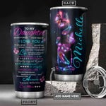 Fantasy Butterfly Personalized Tumbler Cup To My Daughter I Love You Stainless Steel Vacuum Insulated Tumbler 20 Oz Great Gift Ideas For Daughter Best Birthday Christmas Gifts Love From Mom