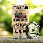 Personalized Fishing Tumbler Perfect Gift From Son To Dad Tumbler Stainless Steel Tumbler, Tumbler Cups For Coffee/Tea, Great Customized Gifts For Father's Day Birthday Christmas Thanksgiving