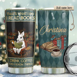 Rabbit Books Personalized Tumbler Cup I Read Book I Drink Coffee Travel Tumbler With Lid Stainless Steel Vacuum Insulated Tumbler 20 Oz Best Gifts For Birthday Christmas Thanksgiving
