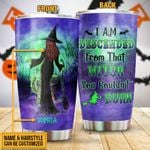 Personalized Custom Name Witch I Am Descended Stainless Steel Tumbler, Tumbler Cups For Coffee Or Tea, Great Gifts For Thanksgiving Birthday Christmas