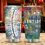 Dentist Warning Tumbler Cup, Tumbler Cups For Coffee/Tea, Stainless Steel Vacuum Insulated Tumbler 20 Oz, Best Gifts For Birthday Christmas Thanksgiving, Unique Gifts For Dentist