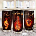 Personalized Electric Guitar Music Is The Voice Of My Soul Stainless Steel Tumbler, Tumbler Cups For Coffee/Tea, Great Customized Gifts For Birthday Christmas Thanksgiving