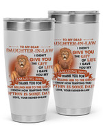 Personalized To My Daughter-In-Law From Father-In-Law Stainless Steel Tumbler, Tumbler Cups For Coffee/Tea, GreatCustomized Gifts For Birthday Christmas Thanksgiving, Anniversary