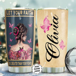 Pink Butterfly Breast Cancer Girl Personalized Tumbler Cup Faith Over Fear Stainless Steel Insulated Tumbler 20 Oz Perfect Customized Gifts For Birthday Christmas Thanksgiving Tumbler With Lid
