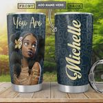 Personalized Black Woman You Are Unique Strong Tumbler Cup Stainless Steel Vacuum Insulated Tumbler 20 Oz Great Gifts For Birthday Christmas Thanksgiving Coffee/ Tea Tumbler Best Gifts For Girl