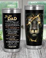 Personalized Family To My Dad I Will Always Be Your Little Boy, You Will Always Be My Greatest Hero Stainless Steel Tumbler, Tumbler Cups For Coffee/Tea