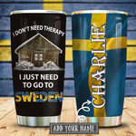 Sweden Therapy Personalized Tumbler Cup I Just Need Go To Sweden Stainless Steel Vacuum Insulated Tumbler Best Gifts For Birthday Christmas Thanksgiving Tumbler For Coffee/ Tea With Lid