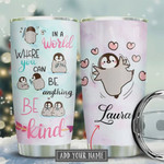 Personalized Penguin Tumbler Cup, In A World Where You Can Be Anything Be Kind, Light Blue Pink Stainless Steel Insulated Tumbler 20 Oz,Tea Tumbler, Perfect Gifts For Birthday Christmas Thanksgiving