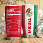 Personalized Mexican Nutrition Facts Stainless Steel Tumbler, Tumbler Cups For Coffee/Tea, Great Customized Gifts For Birthday Christmas Thanksgiving