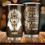 Personalized Wolf Native American Tumbler Listen To The Wind, It Talks Custom Name Gifts For Wolf Lover 20 Oz Sport Bottle Stainless Steel Vacuum Insulated Tumbler