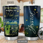 Mom To Daughter Firefly Picture Personalized Tumbler Cup Never Forget That I Love You Stainless Steel Vacuum Insulated Tumbler 20 Oz Great Customized Gifts For Birthday Christmas Thanksgiving
