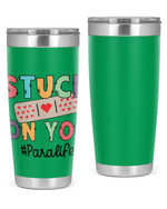 Paraprofessional, Stuck On You Stainless Steel Tumbler, Tumbler Cups For Coffee/Tea