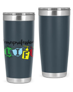 Paraprofessional Life Stainless Steel Tumbler, Tumbler Cups For Coffee/Tea