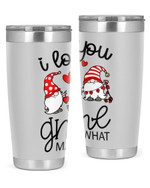 I Love You Gnome Matter  Stainless Steel Tumbler, Tumbler Cups For Coffee/Tea