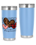 Paraprofessional, Be Mine Stainless Steel Tumbler, Tumbler Cups For Coffee/Tea