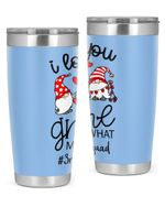 3rd Grade Teacher, I Love You Gnome Stainless Steel Tumbler, Tumbler Cups For Coffee/Tea