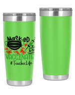 Teacher, Masked & Vaccinated Stainless Steel Tumbler, Tumbler Cups For Coffee/Tea
