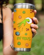 Ew Virus, Throwing virus Grinch Orange Stainless Steel Tumbler Cup For Coffee/Tea