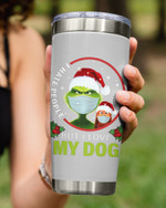 I Hate People But I I Love My Dog, Grinch And Dog Stainless Steel Tumbler Cup For Coffee/Tea