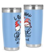 Educator, I Love Gnome Stainless Steel Tumbler, Tumbler Cups For Coffee/Tea