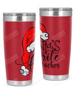 Teacher, Christmas Stainless Steel Tumbler, Tumbler Cups For Coffee/Tea