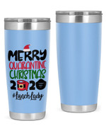 Lunch Lady, Merry Quarantine Christmas 2020 Stainless Steel Tumbler, Tumbler Cups For Coffee/Tea
