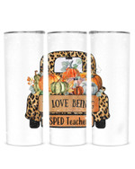 Love Being SPED Teacher Stainless Steel Tumbler, Tumbler Cups For Coffee/Tea