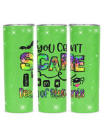 You Can't Scare I Am A Dean Of Students Stainless Steel Tumbler, Tumbler Cups For Coffee/Tea