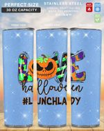 Love Halloween Lunch Lady Stainless Steel Tumbler, Tumbler Cups For Coffee/Tea