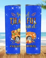 Greatful Thankful Blessed Paraprofessional Stainless Steel Tumbler, Tumbler Cups For Coffee/Tea