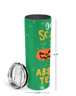 You Can't Scare Me I'm A Assistant Teacher Pumpkin Stainless Steel Tumbler, Tumbler Cups For Coffee/Tea