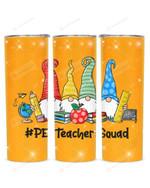 Gnomes PE Teacher Physical Education Teacher Stainless Steel Tumbler, Tumbler Cups For Coffee/Tea