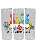 Gnomes Educator Squad Stainless Steel Tumbler, Tumbler Cups For Coffee/Tea