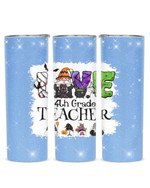 Love Being Called 4th Grade Teacher Gnomes Stainless Steel Tumbler, Tumbler Cups For Coffee/Tea