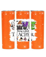 Love Being Called Teacher Gnomes Stainless Steel Tumbler, Tumbler Cups For Coffee/Tea