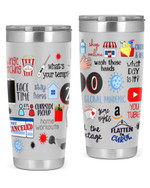 Covid Epedemic, Shop Online, Wash Those Hands, Global Pandemic Stainless Steel Tumbler, Tumbler Cups For Coffee/Tea