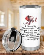 I Miss You I Miss Your Voice Tumbler, Cardinal Bird Tumbler, Memorial Gift