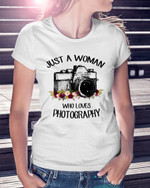 Just A Woman Who Loves Photography Short-Sleeves Tshirt, Pullover Hoodie, Great Gift For Thanksgiving Birthday Christmas