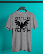 Don't Tell Me What To Do Black Cat Short-Sleeves Tshirt, Pullover Hoodie, Great Gift For Thanksgiving Birthday Christmas